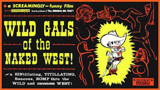 Wild Gals of the Naked West película dirigida por Russ Meyer