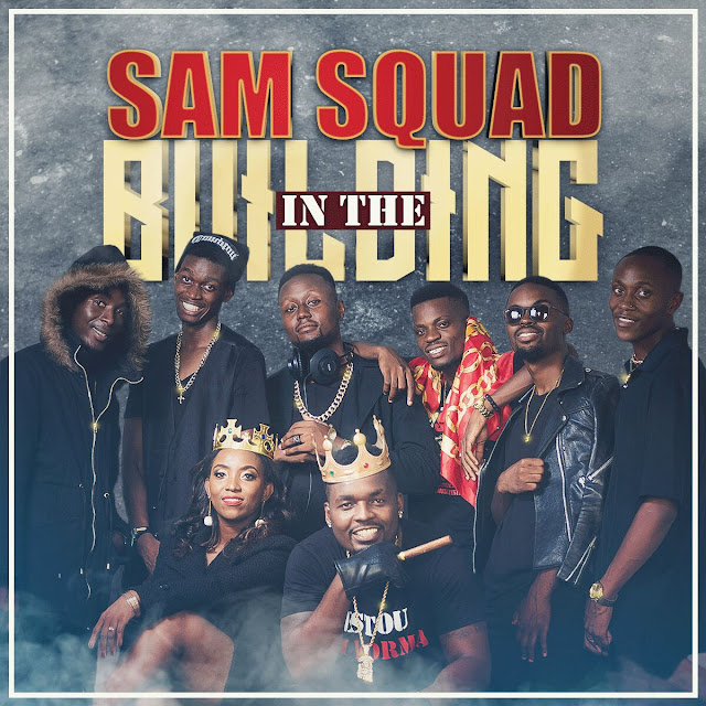 SAMSQUAD - In The Building