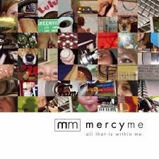 Mercy Me Sanctified Christian Gospel Lyrics