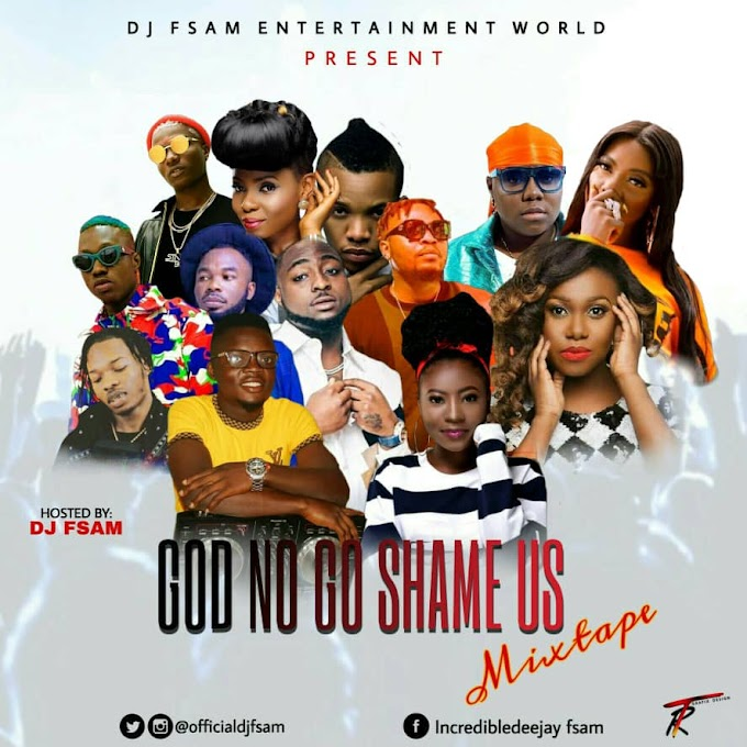 [Mixtape] DJ FSAM - GOD NO GO SHAME US