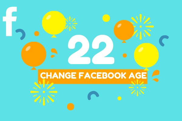 Change Facebook Age