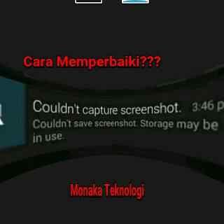 Memperbaiki Screenshot Error