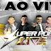 CD (AO VIVO) SUPER POP LIVE NO LAPINHA DO OUTEIRO - DJ'S ELISON E JUNINHO (01/05/2018)