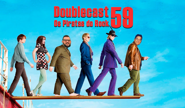 Doublecast 59 - Os Piratas do Rock