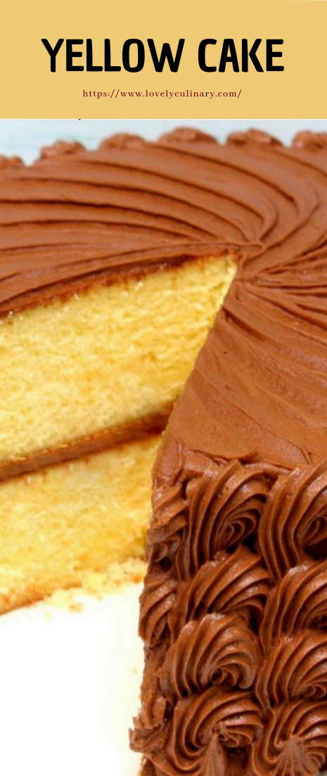 YELLOW CAKE #recipe #dessert