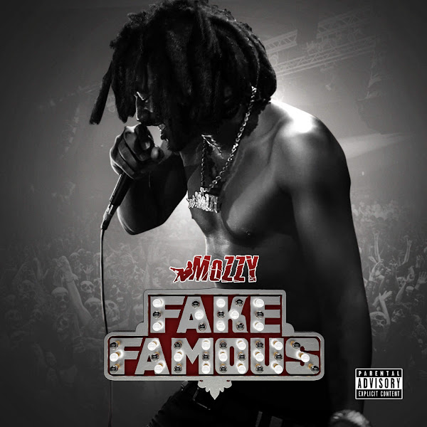 Mozzy - Fake Famous Cover