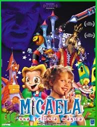 Micaela, una película mágica (2002) [3gp/Mp4/DVDRip Latino HD Mega