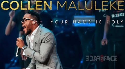 [MP3 DOWNLOAD] Your Name Is Holy - Collen Maluleke (+ Lyrics)