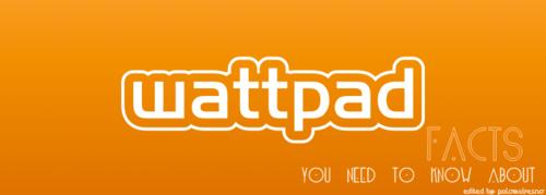 Wattpad Presents: Facts About Wattpad