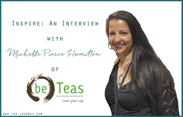 Inspire An Interview with Michelle Pierce Hamilton of beTeas yoga meditation tea tea sommelier entrepreneur