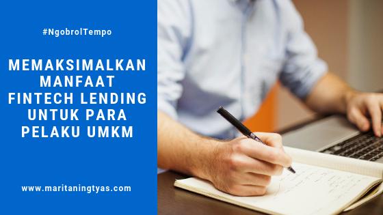 Memaksimalkan Manfaat Fintech Lending untuk Para Pelaku UMKM