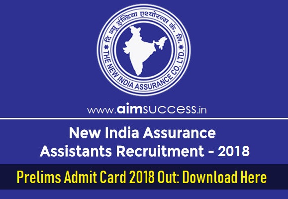 NIACL Assistant Prelims Admit Card 2018 Out: Download Here