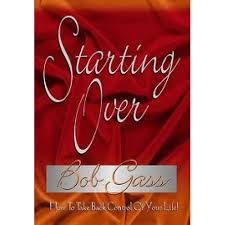 Starting over: How to take control of your life