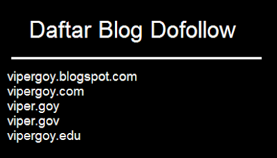 Daftar Blog Dofollow Indonesia  Pagerank Tinggi 2014