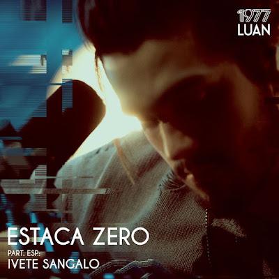 Baixar Luan Santana - Estaca Zero (feat. Ivete Sangalo) (2016) Grátis MP3