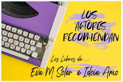 Entrevista-Eva-M-Soler-Idoia-Amo-Autores-Recomiendan-Libros