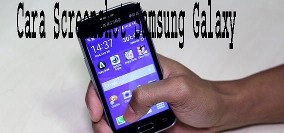 Cara Screenshot Samsung Galaxy V