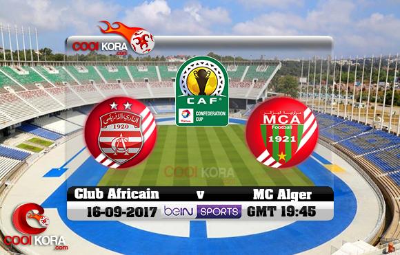 مشاهدة مباراة مولودية الجزائر والنادي الإفريقي اليوم 16-9-2017 كأس الإتحاد الأفريقي