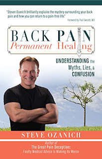 Back Pain, Permanent Healing: Understanding the Myths, Lies, and Confusion - Steve Ozanich
