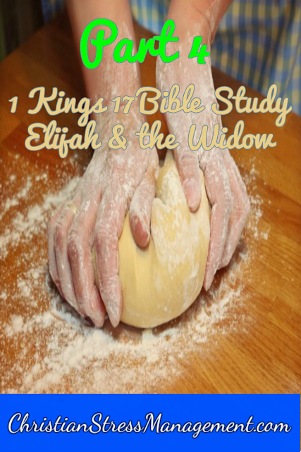 1 Kings 17 Bible Study: The Widow of Zarephath and Elijah part 4
