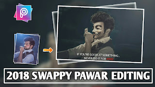 2018 Latest Swappy Pawar Editing|Anonymous Picsart Manipulation Editing| Swappy pawar  Picsart Editing