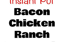 Instant Pot Bacon Chicken Ranch Baked Potato Casserole