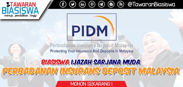 Biasiswa Ijazah Sarjana Muda Perbadanan Insurans Deposit Malaysia (PIDM) 2020