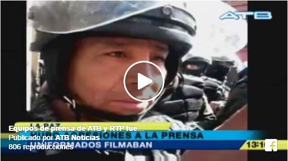 VIDEO: EQUIPOS DE PRENSA DE ATB Y RTP FUERON AGREDIDOS POR LA POLICÍA
