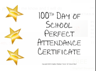 100TH DAY OF SCHOOL PERFECT ATTENDANCE CERTIFICATE!