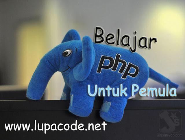 Cara Belajar PHP Untuk Pemula