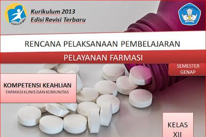 RPP Pelayanan Farmasi Kelas XII SMK/MAK Kurikulum 2013 Revisi 2018 Semester Genap