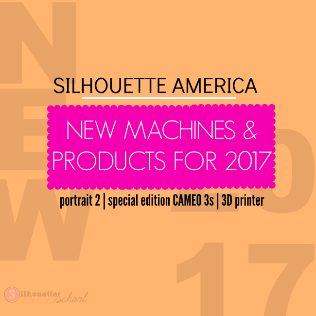 New Silhouette CAMEO 3 machine, pink cameo 3, black cameo 3, cameo 3 breast cancer,  new Silhouette products for 2017