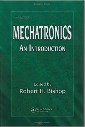 EBOOK - Mechatronics An Introduction (Robert H. Bishop)