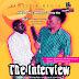 Comedy Video : @iamLarryTitus & @Stanleyanawanti - The Interview