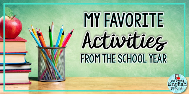 My favorite high school English activities and projects from the school year