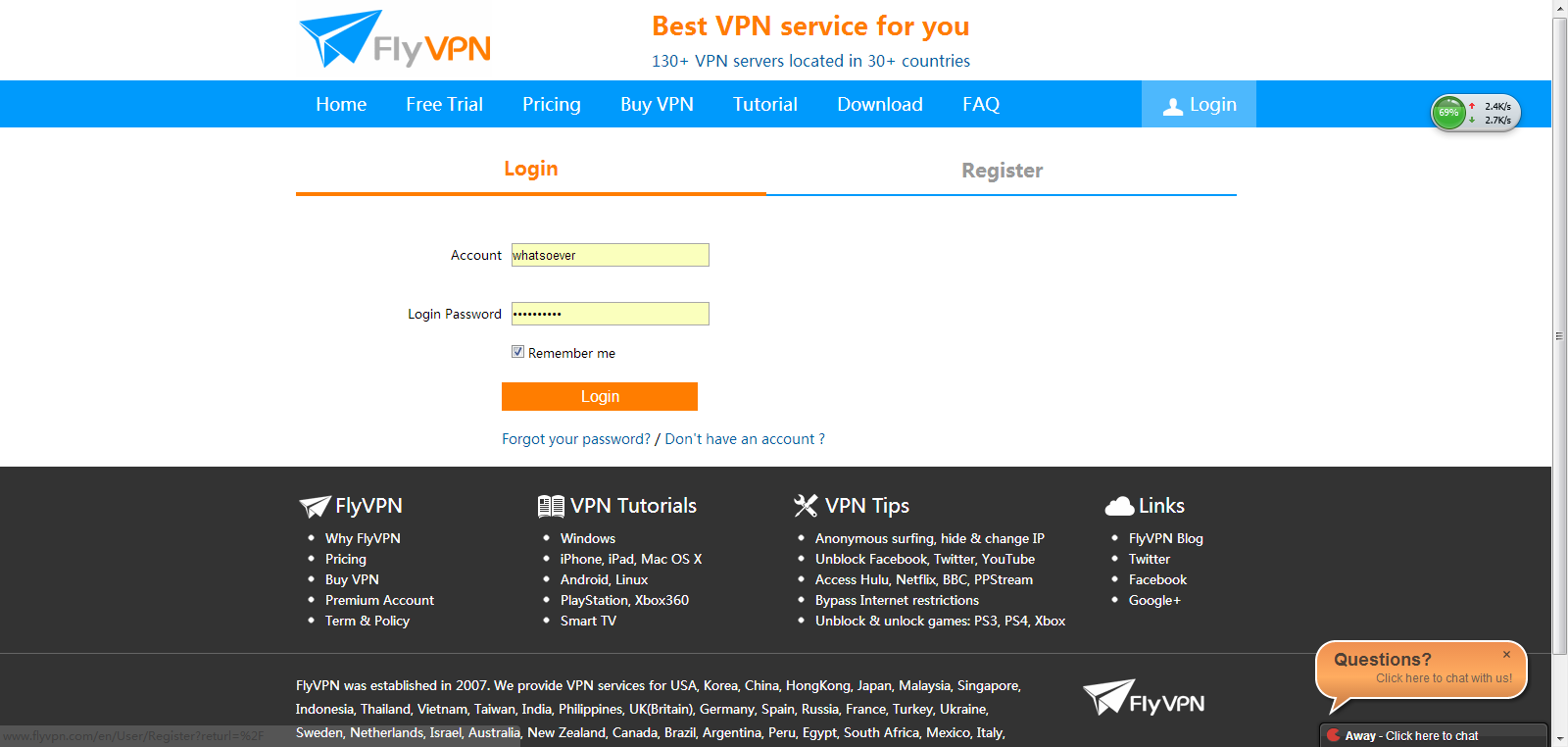 Register your own account on  FlyVPN