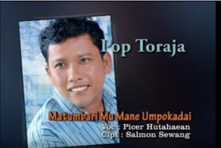 Donwload Lagu Toraja Matumbari Mu Mane Umpokadai (Picer Hutahaean)