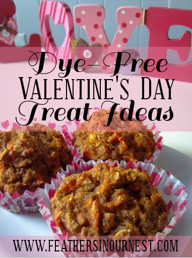 Dye Free Valentine S Day Treat Ideas For Kids Feathers In Our Nest