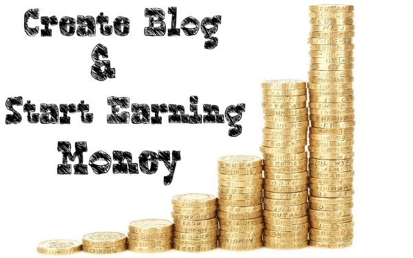 How to create a blog and start making money