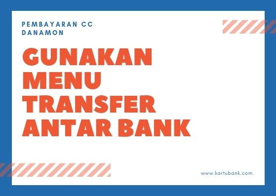 Cara Bayar Kartu Kredit Danamon di Atm BCA, Mandiri, BRI ...