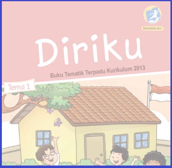 gambar cover buku siswa kelas 1 tema 1 k13 revisi 2018