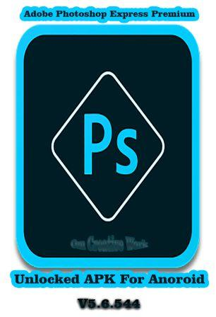 Adobe Photoshop Express Premium v5 Android APK Free Download