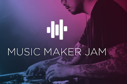 How to Download Application Music Maker Jam MOD Apk for Android