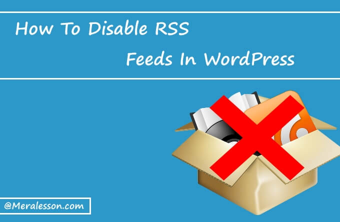 remove rss feed wordpress thesis The tag is required by the rss2 specification, so removing (via plugin or  custom template) wouldn't be an option a drastic approach.