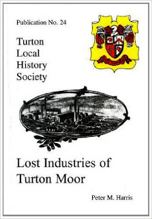 Turton Local History Society #24 - Lost Industries of Turton Moor