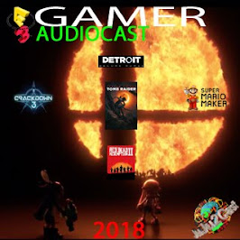 E3 Gamer PodCast 2018