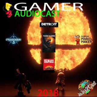 E3 Gamer PodCast 2018