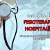 Ótimo guia sobre Fisioterapia Hospitalar