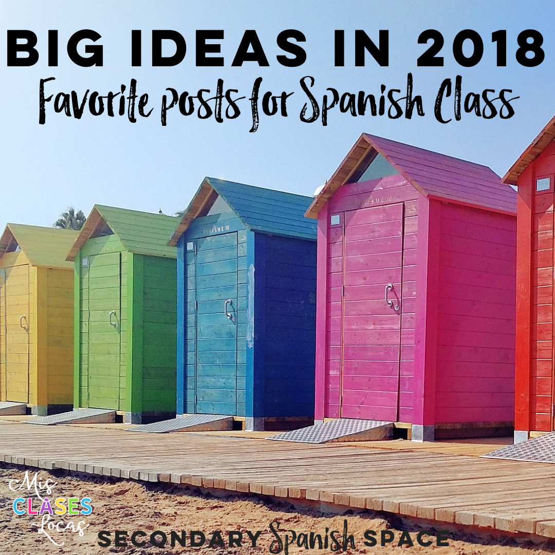 Inside: The favorite posts from the Secondary Spanish Space teachers this year - Mis Clases Locas