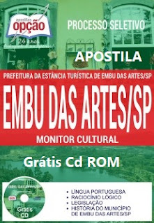Apostila CONCURSO Prefeitura Embu das Artes-sp 2017 Monitor Cultural - Grátis CD..